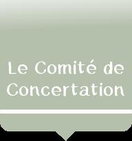 Le Comité de Concertation