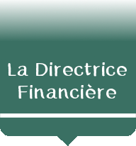 La Directrice Financière